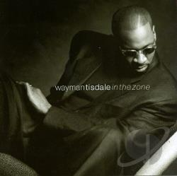 Tisdale, Wayman - In the Zone CD Cover Art