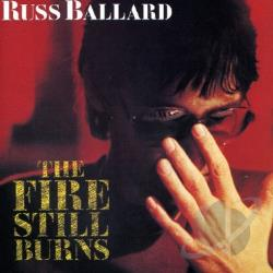 Ballard, Russ - Fire Still Burns CD Cover Art