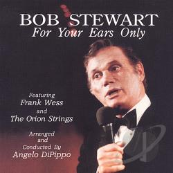 Stewart, Bob - For Your Ears Only CD Cover Art