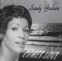Graham, Sandy - Comes Love CD Cover Art