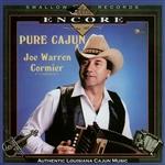Joe Warren Cormier Pure Cajun!