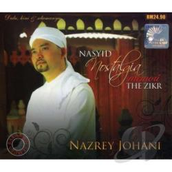 Johani, Nazrey - Nasyid Nostalgia Memori The Zikr CD Cover Art
