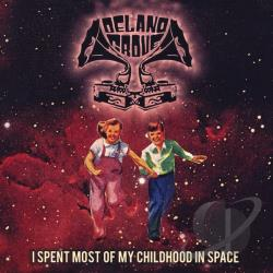 Grove, Delano - I Spent Most of My Childhood in Space CD Cover Art