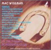 Wiseman, Mac - At the Toronto Horseshoe Club CD Cover Art