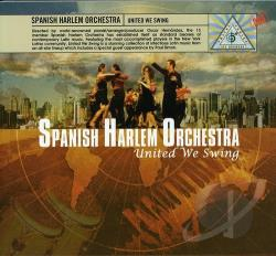Spanish Harlem Orchestra - United We Swing CD Cover Art