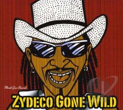 Dopsie, Rockin', Jr. / Rockin' Dopsie, Jr. & The Zydeco Twisters - Zydeco Gone Wild CD Cover Art