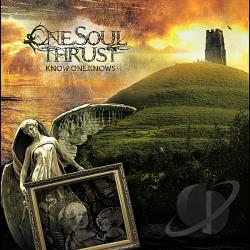 One Soul Thrust - Know One Knows CD Cover Art