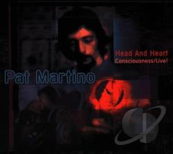 Martino, Pat - Head And Heart: Consciousness/Live! CD Cover Art