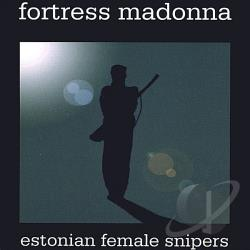 Fortress Madonna - Estonian Female Snipers CD Cover Art