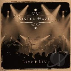 Sister Hazel - Live Live CD Cover Art