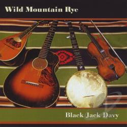 BlackJackDavy - Wild MT. Rye CD Cover Art