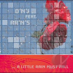 O 'N' J - Little Rain Must Fall. CD Cover Art
