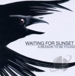 Waiting For Sunset - Reason To Be Found CD Cover Art
