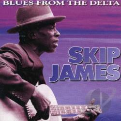 James, Skip - Blues from the Delta CD Cover Art