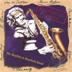 Rhythm & Bluefield Band - Reclassified: Clazzual Sax 2 CD Cover Art