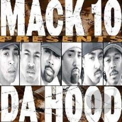 Mack 10 - Presents Da Hood CD Cover Art