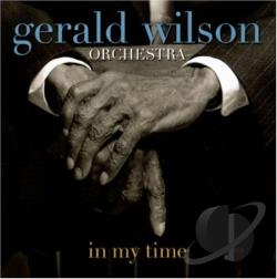 Wilson, Gerald - In My Time CD Cover Art
