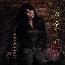 Alycea - Not Your Fool CD Cover Art