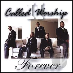 Called 2 Worship - Forever CD Cover Art
