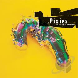 Pixies - Best Of Pixies:Wave Of Mutilation CD Cover Art