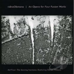 Vidnaobmana / Wilson, Steven - Opera For Fusion Works CD Cover Art
