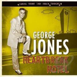 Jones, George - Heartbreak Hotel: Gonna Shake This Shack Tonight CD Cover Art