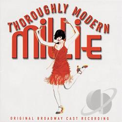 Original Broadway Cast - Thoroughly Modern Millie (Original Broadway Cast) CD Cover Art