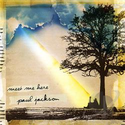 Jackson, Paul (Piano/Guitar/Organ) - Meet Me Here CD Cover Art