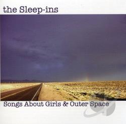 Sleep-Ins - Songs About Girls & Outer Space CD Cover Art