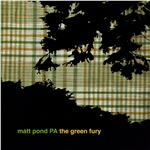 Matt Pond PA - Green Fury DB Cover Art