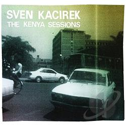 Kacirek, Sven - Kenya Sessions CD Cover Art