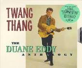 Eddy, Duane - Twang Thang: The Duane Eddy Anthology. CD Cover Art