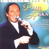 Anka, Paul - Golden Hour Of CD Cover Art