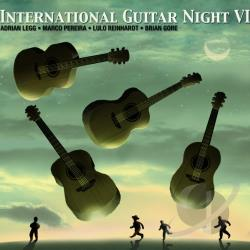 Gore, Brian / Legg, Adrian / Pereira, Marco / Reinhardt, Lulo - International Guitar Night, Vol. 6 CD Cover Art