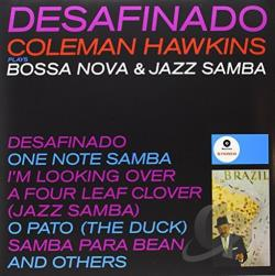 Hawkins, Coleman - Desafinado: Bossa Nova and Jazz Samba LP Cover Art