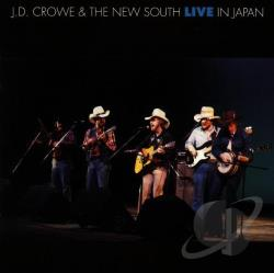 J.D. Crowe & the New South - Live in Japan CD Cover Art