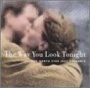 North Star Jazz Ensemble - Way You Look Tonight CD Cover Art