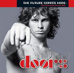 Doors - Future Starts Here: The Essential Doors Hits CD Cover Art