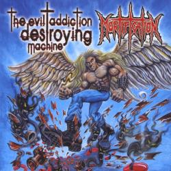 Mortification - Evil Addiction Destroying Machine CD Cover Art