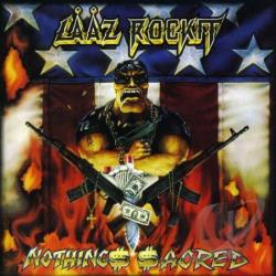 Laaz Rockit - Nothing's Sacred CD Cover Art