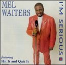 Waiters, Mel - I'm Serious CD Cover Art