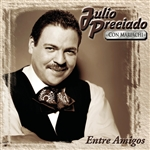 Preciado, Julio - Entre Amigos CD Cover Art