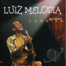 Melodia, Luiz - Convida: Ao Vivo CD Cover Art