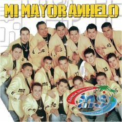 Banda Sinaloense - Mi Mayor Anhelo CD Cover Art