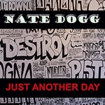 Dogg, Nate  - Just Another Day DB Cover Art