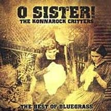 Konnarock Critters - O Sister CD Cover Art