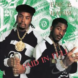 Eric B. & Rakim - Paid In Full CD Cover Art