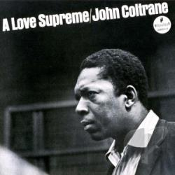 Coltrane, John / Coltrane, John Quartet - Love Supreme CD Cover Art
