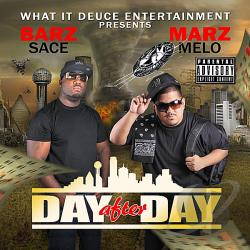 Barz Sace & Marz Melo - Day After Day CD Cover Art