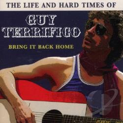 Life and Times of Guy Terrifico CD Cover Art